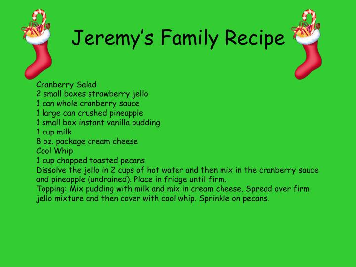 Jeremy's Family Recipe