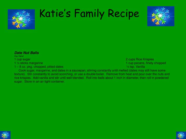 Katie's Family Recipe