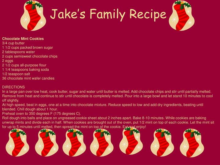 Jake's Family Recipe
