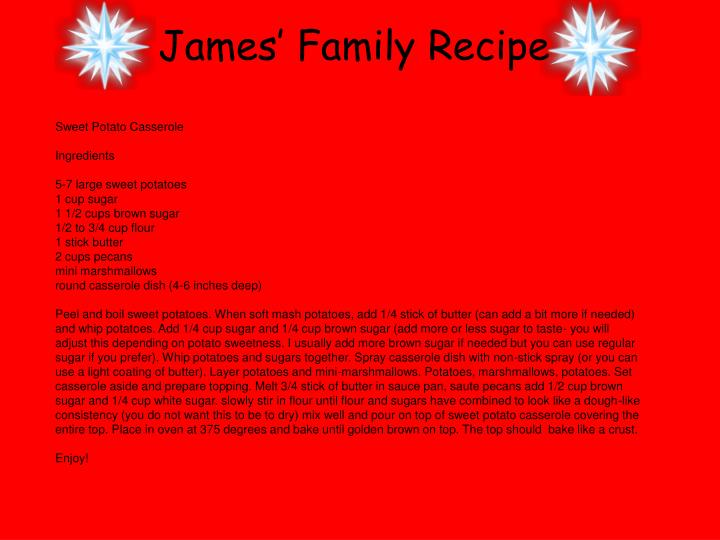 James' Family Recipe
