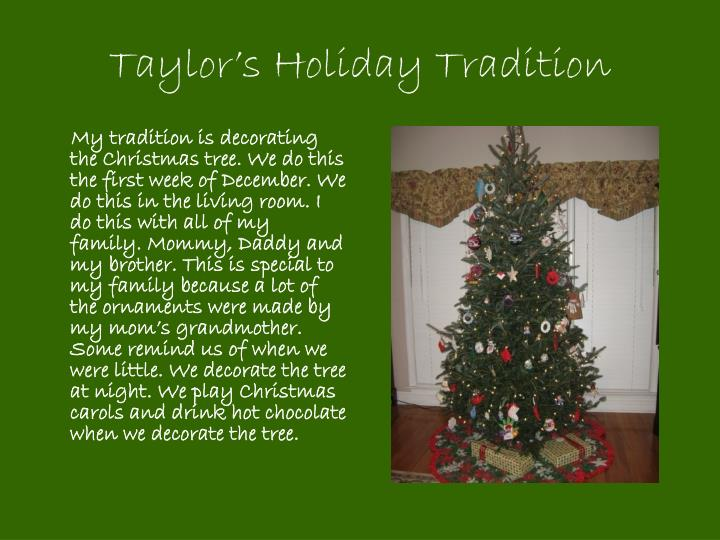 Taylor's Holiday Tradition