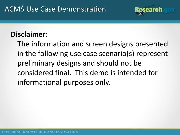 ACM$ Use Case Demonstration