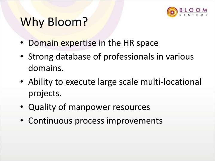 Why Bloom?