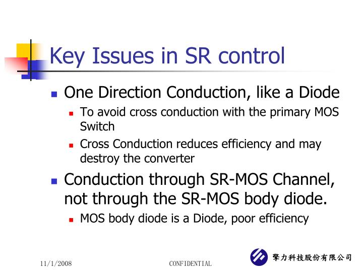 Key Issues in SR control