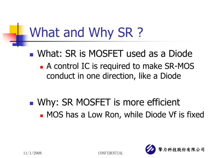 What and Why SR ?