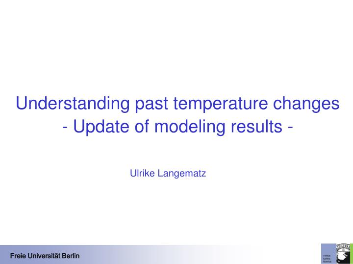 Understanding past temperature changes