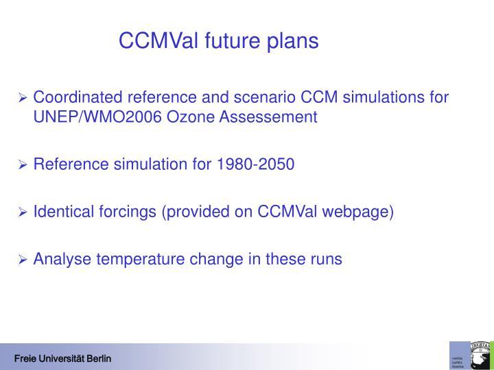 CCMVal future plans