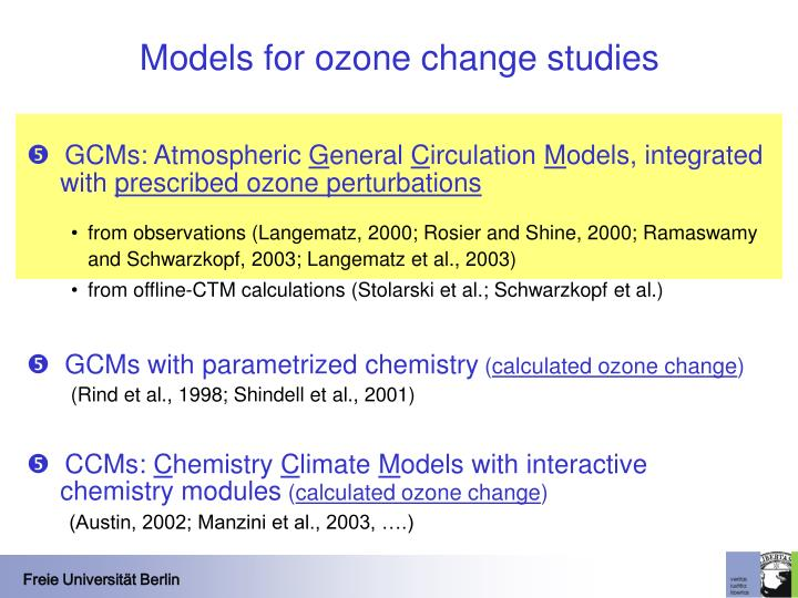 Models for ozone change studies