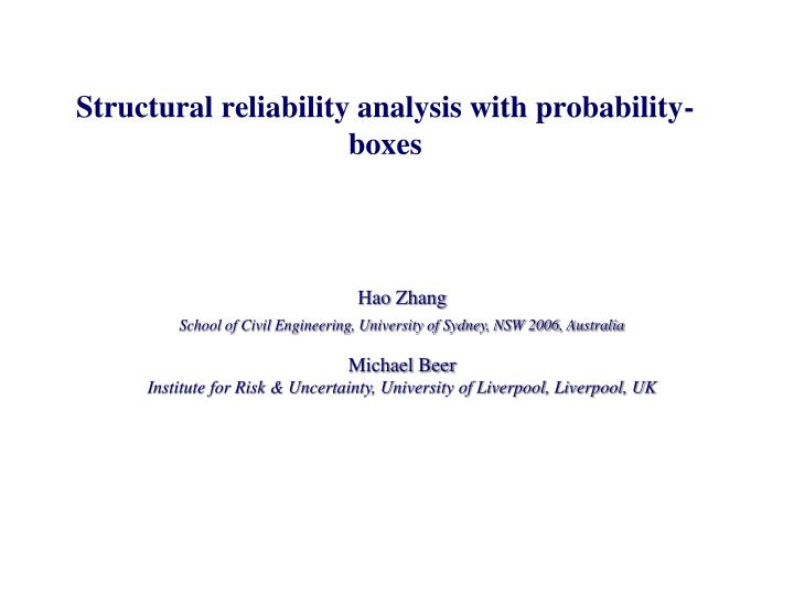 Structural reliability analysis with probability boxes