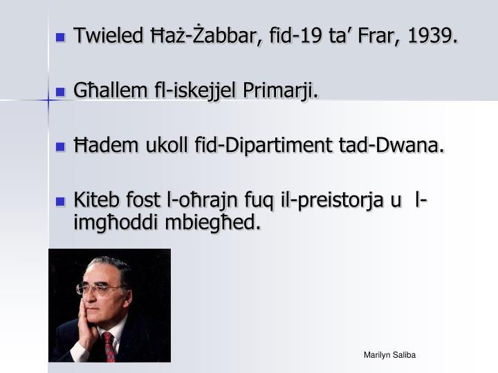 Twieled Ħaż-Żabbar, fid-19 ta' Frar, 1939.