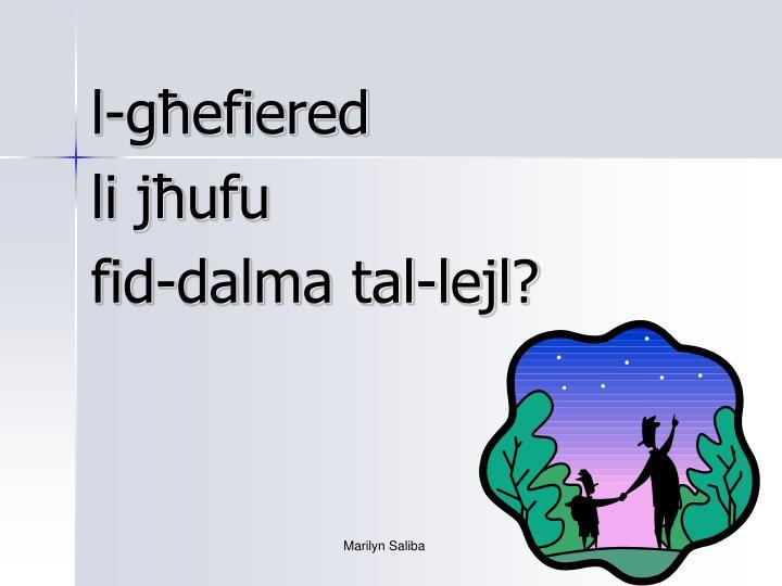 l-għefiered