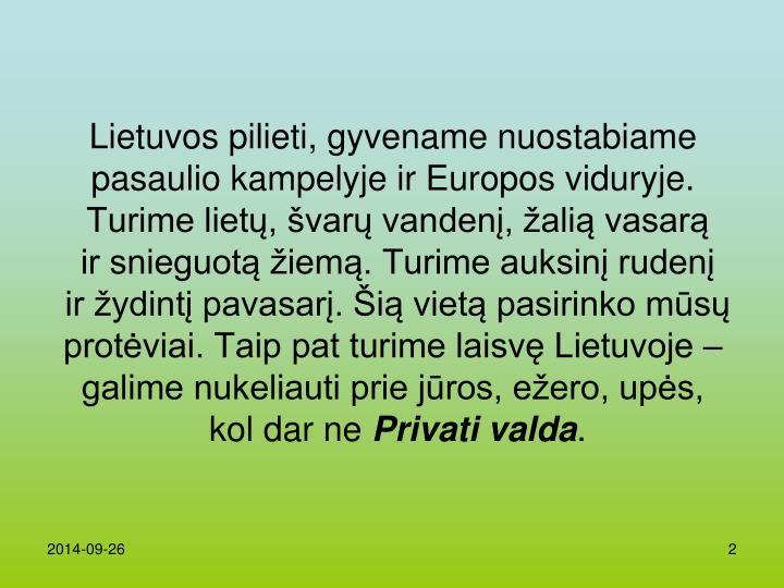 Lietuvos pilieti, gyven