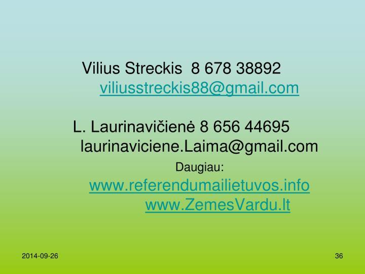 Vilius Streckis8 678 38892
