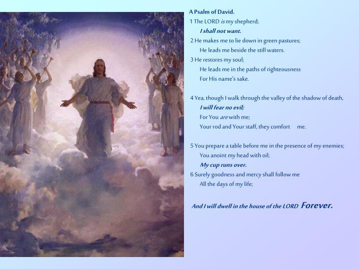 A Psalm of David.