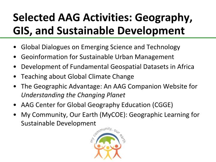 Selected AAG Activities: Geography, GIS, and Sustainable Development