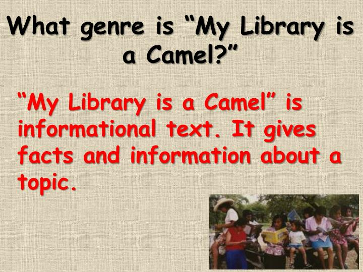 "What genre is ""My Library is a Camel?"""
