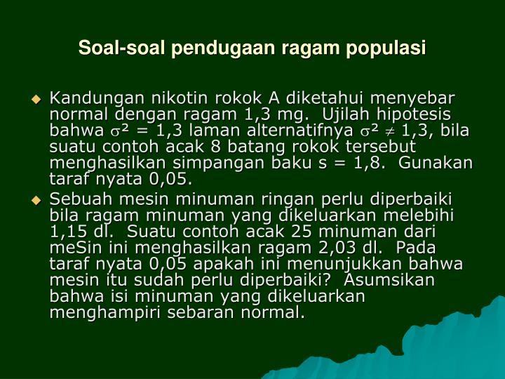 Soal-soal pendugaan ragam populasi