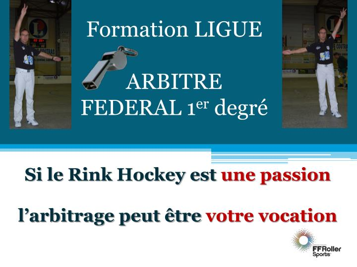 Formation LIGUE