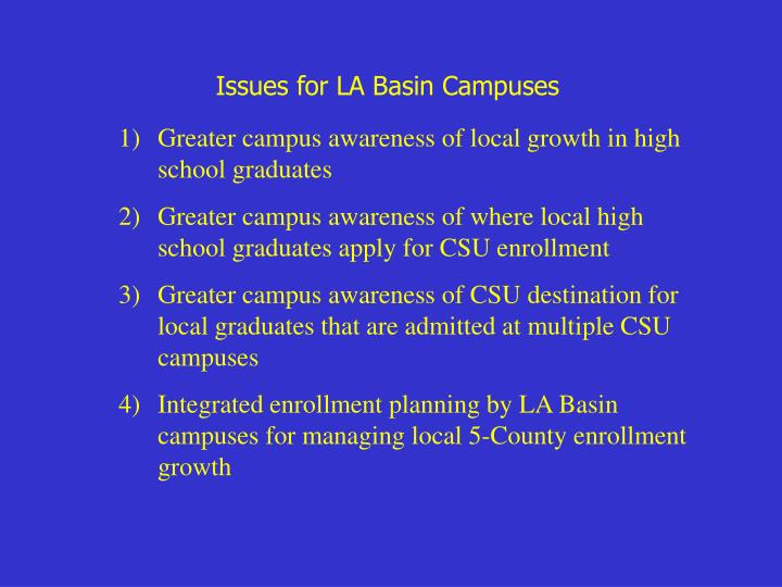 Issues for LA Basin Campuses