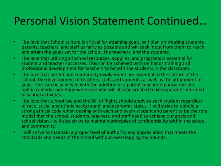 Personal Vision Statement Continued…