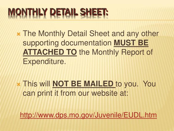 The Monthly Detail Sheet and any other supporting documentation