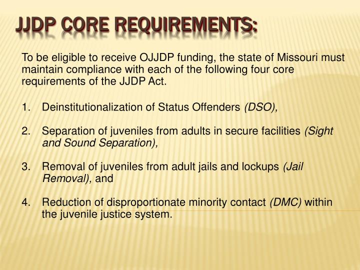 Jjdp core requirements: