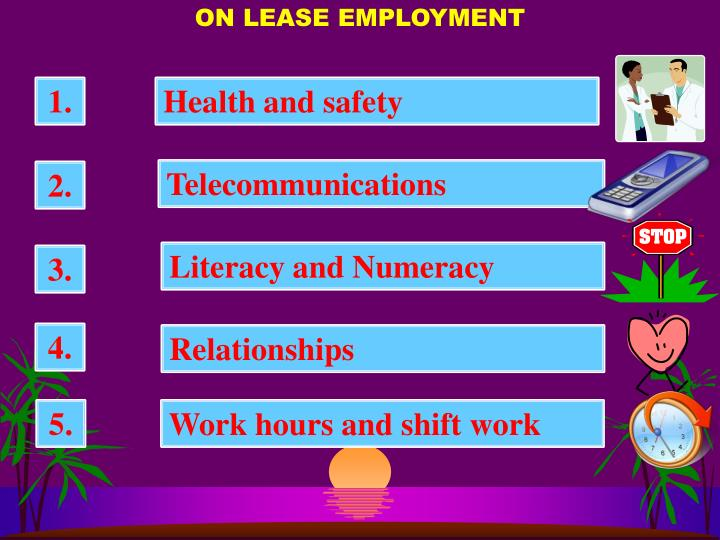 ON LEASE EMPLOYMENT