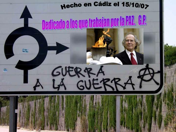Hecho en Cádiz el 15/10/07
