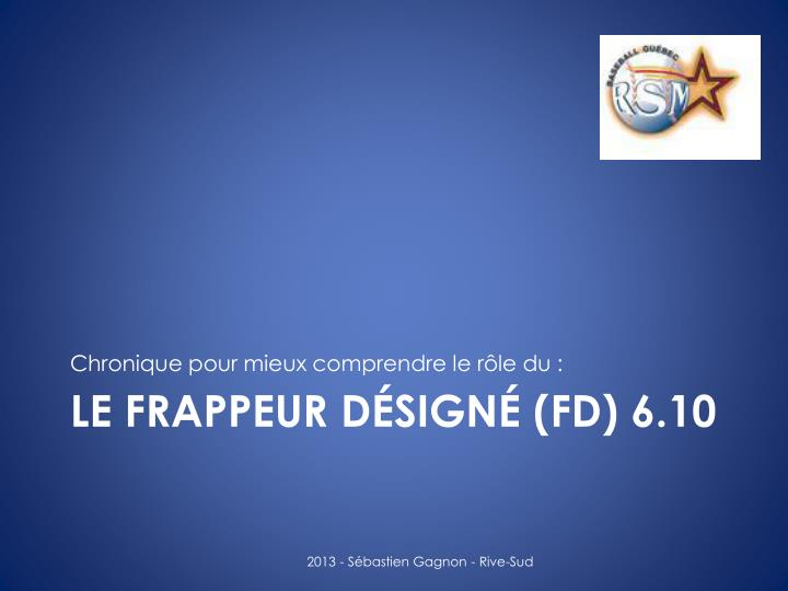 Le frappeur d sign fd 6 10