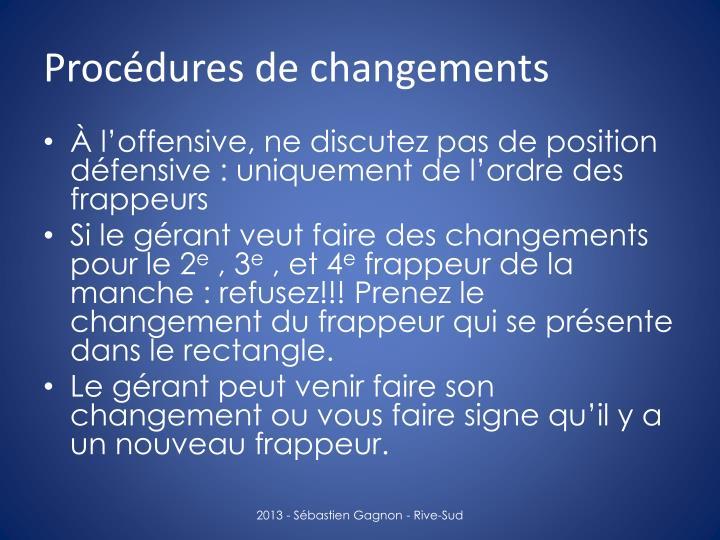 Procédures de changements