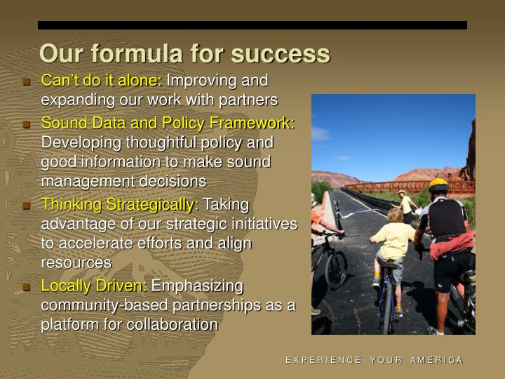 Our formula for success