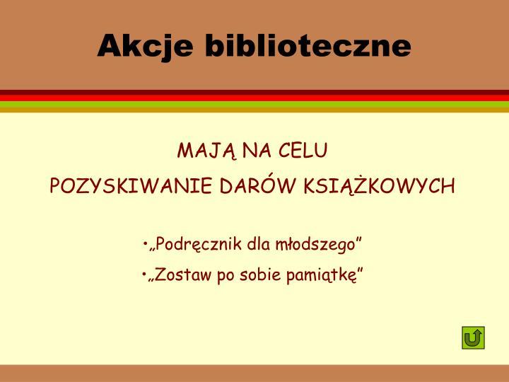 Akcje biblioteczne