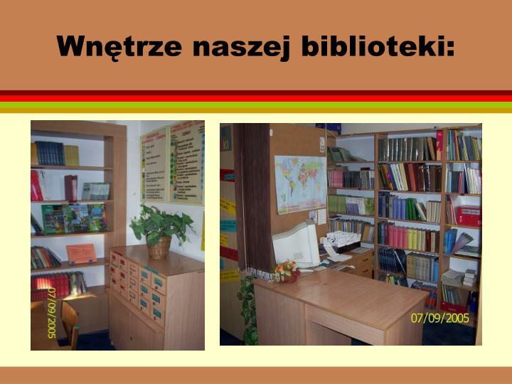 Wnętrze naszej biblioteki: