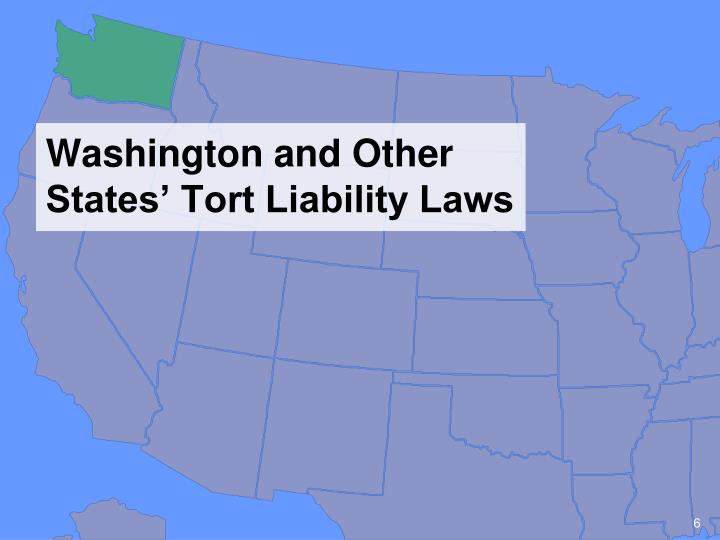 Washington and Other States' Tort Liability Laws