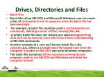 drives directories and file s10
