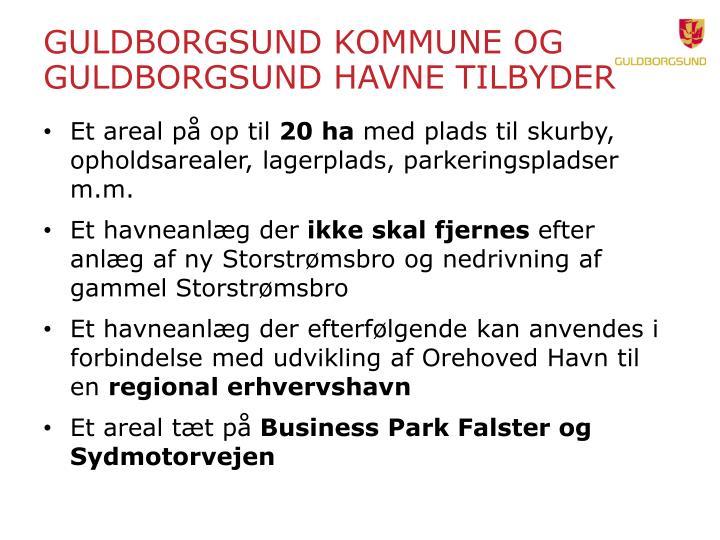 Guldborgsund Kommune og Guldborgsund Havne tilbyder