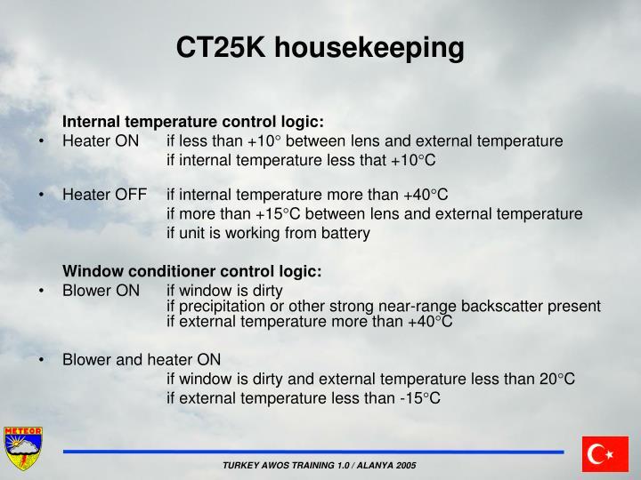 CT25K housekeeping