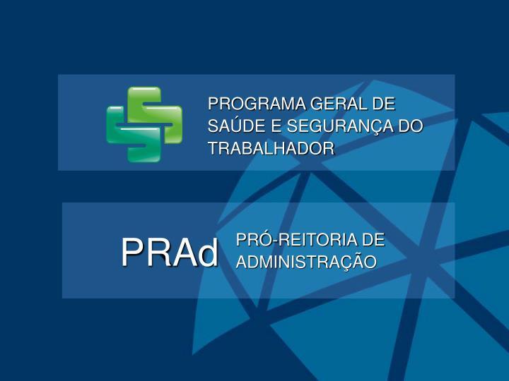 PROGRAMA GERAL DE