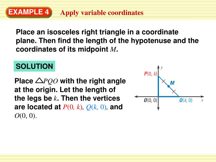 Place an isosceles right triangle in a coordinate plane. Then find the length of the hypotenuse and ...