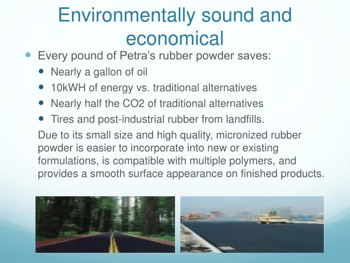 Environmentally sound and economical