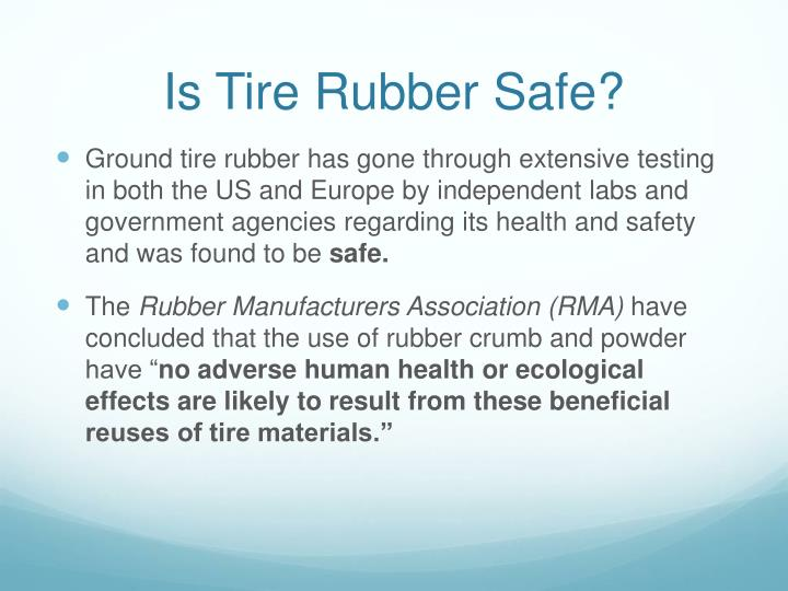Is Tire Rubber Safe?