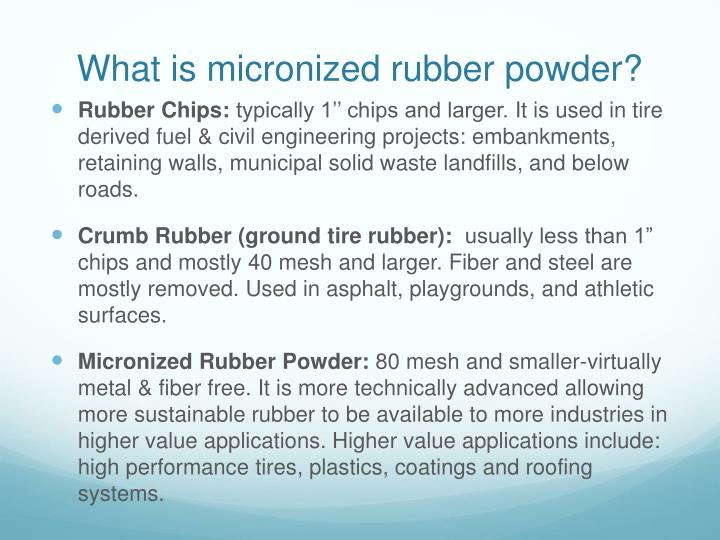 What is micronized rubber powder