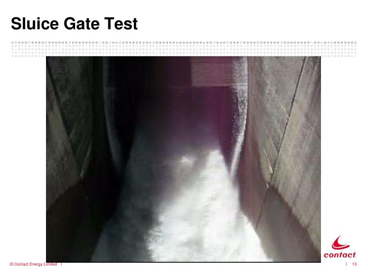 Sluice Gate Test