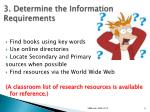 3 determine the information requirements