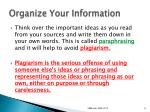 organize your information