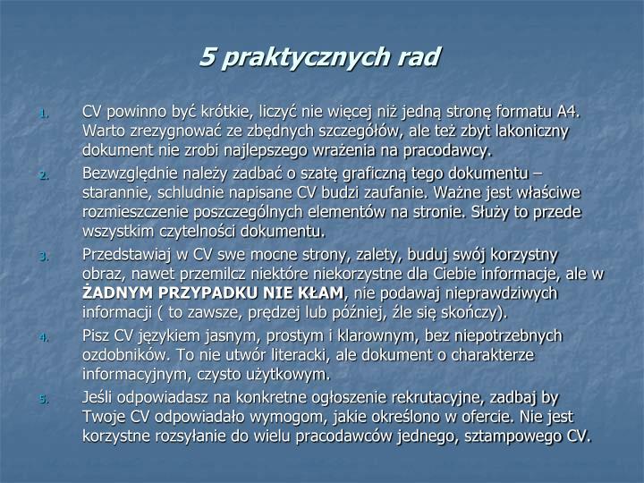 5 praktycznych rad