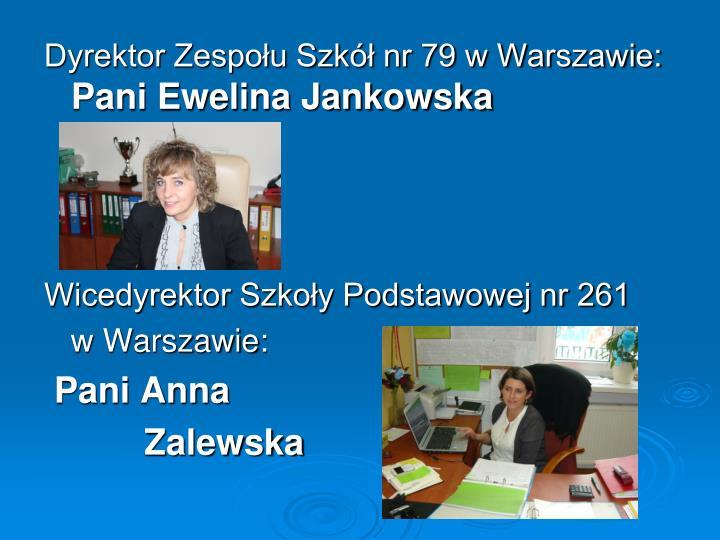 Dyrektor Zespołu Szkół nr 79 w Warszawie: