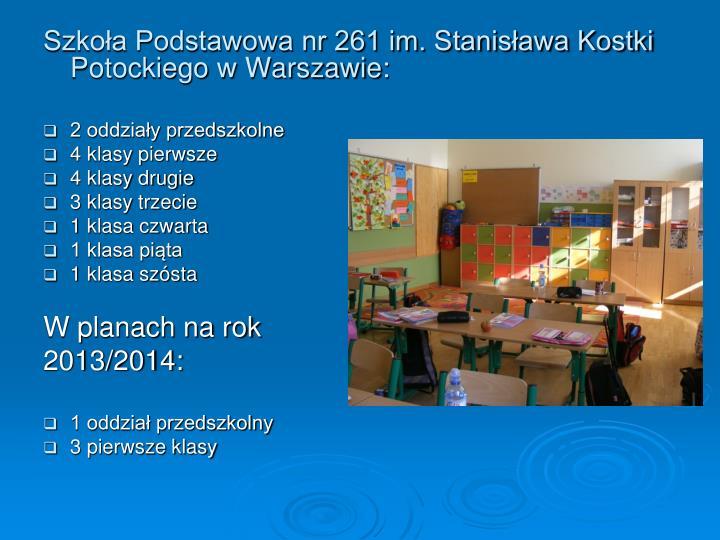 Szkoła Podstawowa nr 261 im. Stanisława Kostki Potockiego w Warszawie: