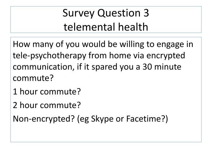 Survey Question 3
