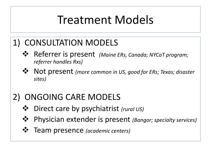 Treatment Models